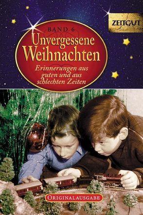 Unvergessene Weihnachten – Band 6. Geschenkband von Kleindienst,  Jürgen