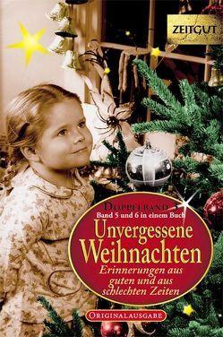Unvergessene Weihnachten. Doppelband 3 von Kleindienst,  Jürgen