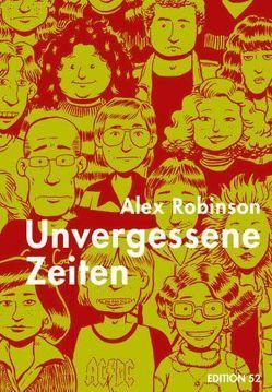 Unvergessene Zeiten von Garske,  Uwe, Robinson,  Alex