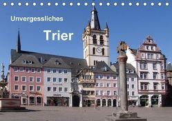 Unvergessliches Trier (Tischkalender 2018 DIN A5 quer) von Weiss,  Anna-Christina