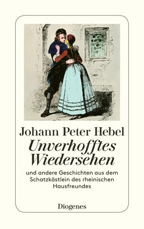 Unverhofftes Wiedersehen von Hebel,  Johann Peter, Stephan,  Winfried