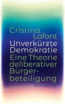 Unverkürzte Demokratie von Adrian,  Michael, Engels,  Bettina, Lafont,  Cristina