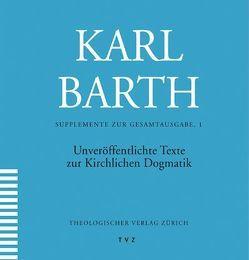 Unveröffentlichte Texte zur Kirchlichen Dogmatik von Drewes,  Hans-Anton
