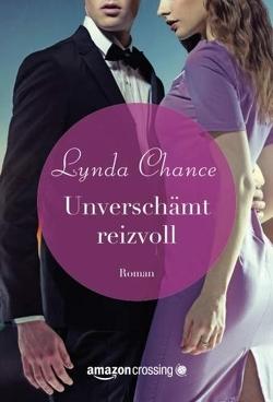 Unverschämt reizvoll von Chance,  Lynda, Rudnik,  Katja