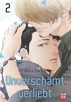 Unverschämt verliebt – Band 2 (Finale) von Klepper,  Alexandra, Nakata,  Akira