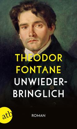 Unwiederbringlich von Fontane,  Theodor