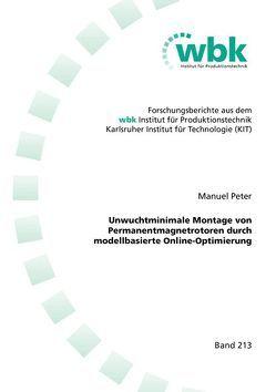 Unwuchtminimale Montage von Permanentmagnetrotoren durch modellbasierte Online-Optimierung von Peter,  Manuel