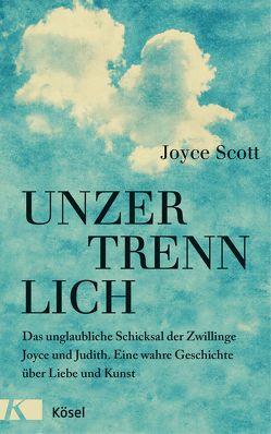 Unzertrennlich von Panster,  Andrea, Scott,  Joyce