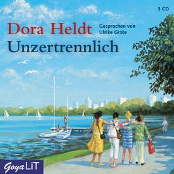 Unzertrennlich von Grote,  Ulrike, Heldt,  Dora