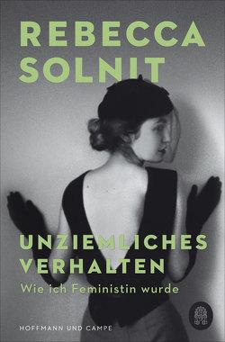 Unziemliches Verhalten von Solnit,  Rebecca