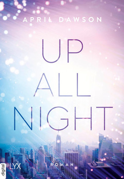 Up All Night von Dawson,  April