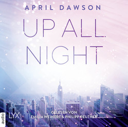 Up All Night von Dawson,  April, Reuther,  Philipp, Weinert,  Emilia