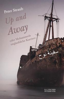 Up and Away oder Mohammeds unglaubliche Karriere von Straub,  Peter