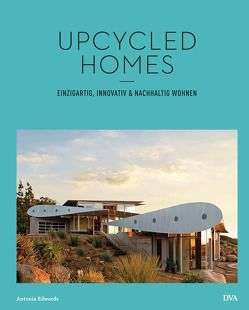 Upcycled Homes von Edwards,  Antonia