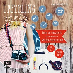 Upcycling Step by Step von Neumeister,  Maria
