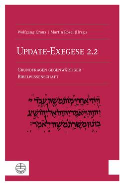 Update-Exegese 2.2 von Kraus,  Wolfgang, Rösel,  Martin