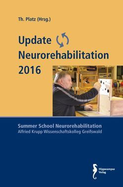 Update Neurorehabilitation 2016 von Platz,  Thomas
