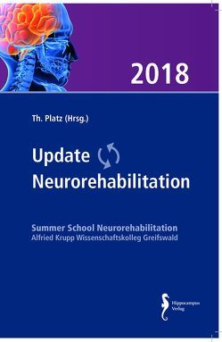 Update Neurorehabilitation 2018 von Platz,  Thomas
