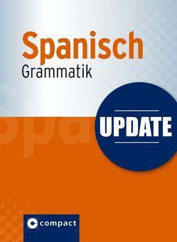 Update Spanisch Grammatik von Loessin,  María Marta, Sanchez Lopez,  Elena