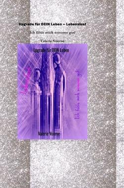 Upgrade für Dein Leben – Lebenslust von Vonroe,  Valerie