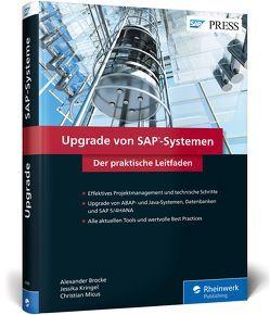 Upgrade von SAP-Systemen von Brocke,  Alexander, Kringel,  Jessika, Micus,  Christian