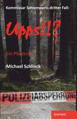 Upps!!? von Schlinck,  Michael