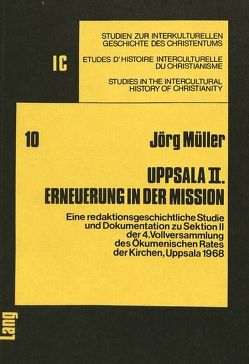 Uppsala II. Erneuerung in der Mission von Müller,  Jörg H.