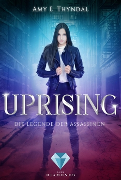 Uprising (Die Legende der Assassinen 1) von Thyndal,  Amy Erin