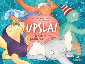 Upsla! von Lienhard,  Carla, Lienhard,  Janice, Rothenberger,  Sarah