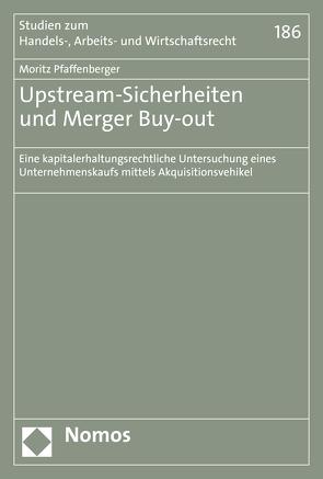 Upstream-Sicherheiten und Merger Buy-out von Pfaffenberger,  Moritz