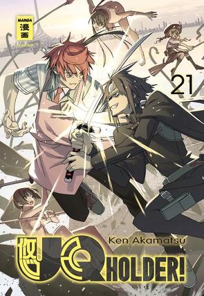 UQ Holder! 21 von Akamatsu,  Ken, Bockel,  Antje