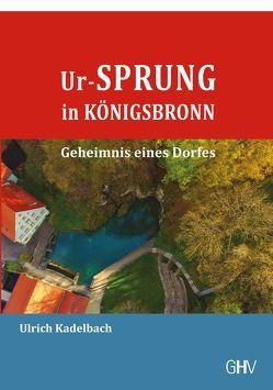 Ur-Sprung in Königsbronn von Kadelbach,  Ulrich