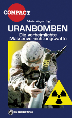 Uranbomben von Elsässer,  Jürgen, Wagner,  Frieder