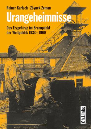 Urangeheimnisse von Karlsch,  Rainer, Zeman,  Zbynek