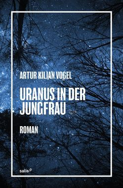 Uranus in der Jungfrau von Vogel,  Artur Kilian