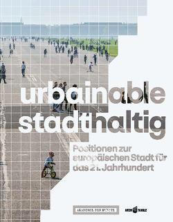 urbainable/stadthaltig von Meerapfel,  Jeanine, Rieniets,  Tim, Sauerbruch,  Matthias, Walter,  Jörn
