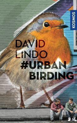 #Urban Birding von Lindo,  David