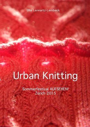 Urban Knitting von Lennartz-Lembeck,  Ute