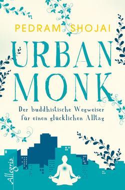 Urban Monk von Korsmeier,  Antje, Shojai,  Pedram