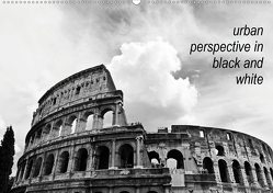 urban perspective in black and white (Wandkalender 2021 DIN A2 quer) von Damm,  Andrea