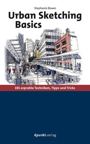 Urban Sketching Basics von Bower,  Stephanie, Willems,  Elvira