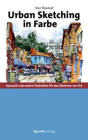 Urban Sketching in Farbe von Blaukopf,  Shari, Willems,  Elvira