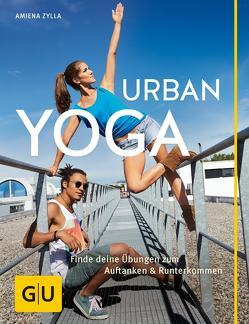 Urban Yoga von Zylla,  Amiena