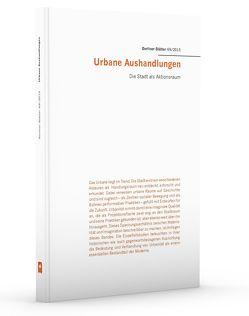 Urbane Aushandlungen von Kaschuba,  Wolfgang, Kleinen ,  Dominik, Kühn,  Cornelia