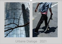 Urbane Dialoge (Wandkalender 2021 DIN A3 quer) von Hartung,  Christian