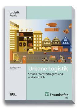 Urbane Logistik von Bernsmann,  Arnd, Vastag,  Alex