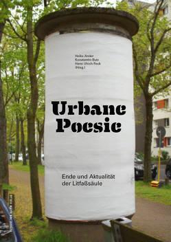 Urbane Poesie von Ander,  Heike, Butz,  Konstantin, Reck,  Hans Ulrich