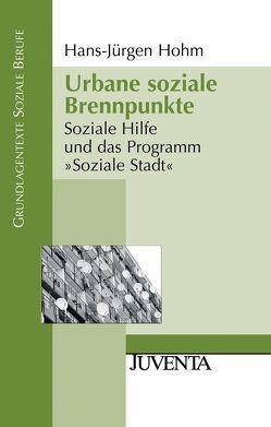 Urbane soziale Brennpunkte von Hohm,  Hans Jürgen