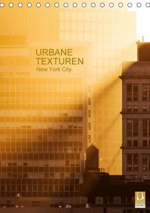 Urbane Texturen, New York City (Tischkalender 2018 DIN A5 hoch) von Grossbauer,  Sabine