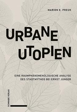 Urbane Utopien von Preuß,  Marion E.